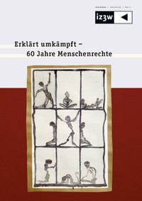 Erklärt umkämpft – 60 Jahre Menschenrechte
