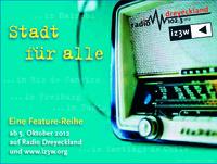 Stadt für alle: Eine radiophone Dokumentation